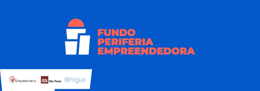 Fundo Periferia Empreendedora